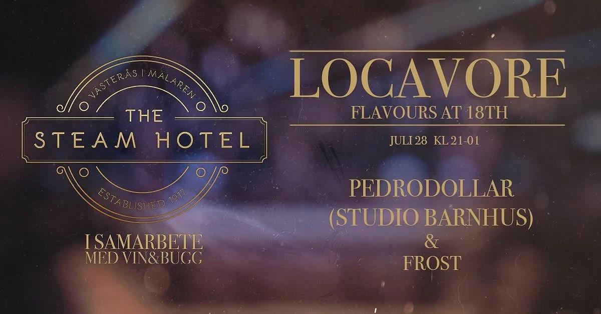 Klubbade med Pedrodollar och Frost på Steam hotel