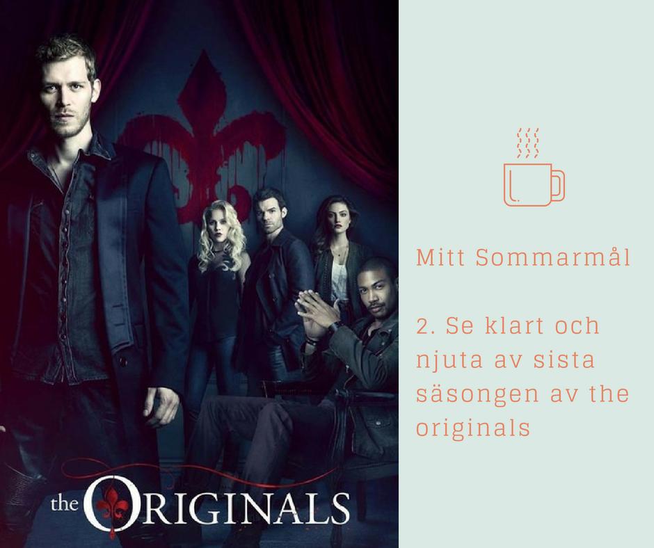 Mina Sommar mål - 2. The Originals
