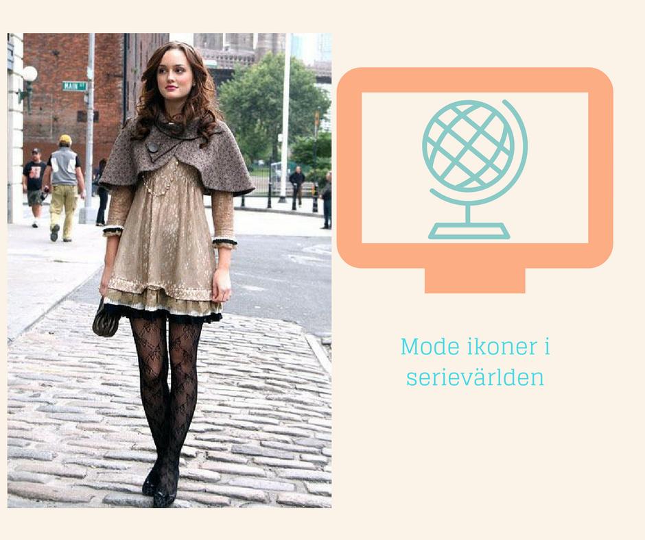Mode Ikoner i Serievärlden - Blair Waldorf