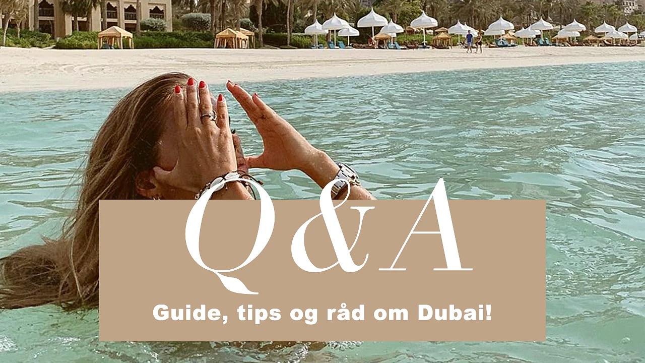 VIDEO / ALT DU SKAL VIDE OM DUBAI