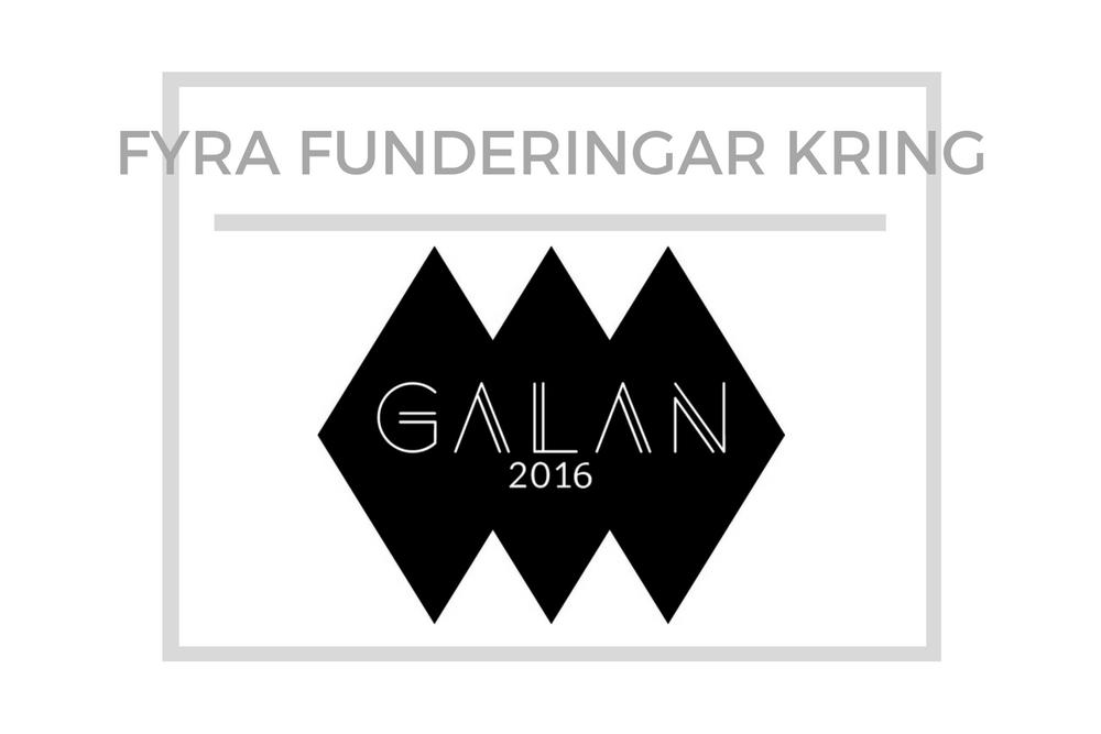 Några tankar om Galan 2016
