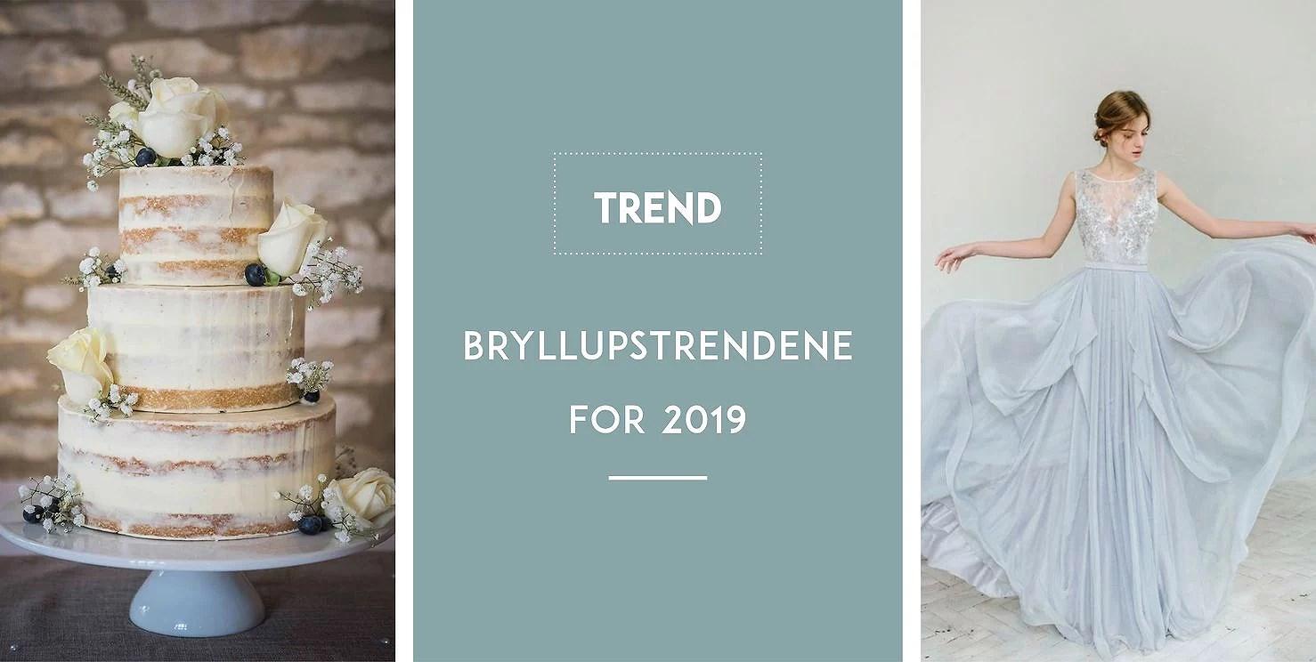 HVA VENTER OSS? TOPP BRYLLUPSTRENDER I 2019