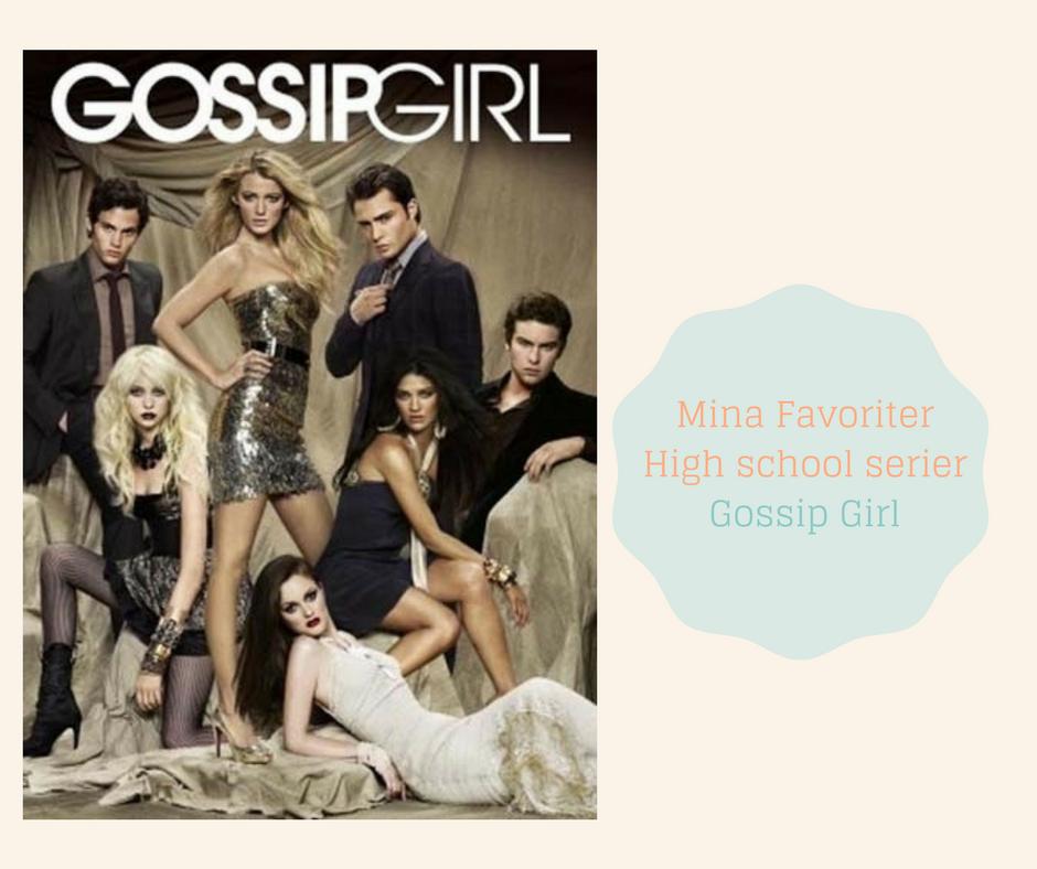 Mina Favoriter -High school serier - Gossip Girl