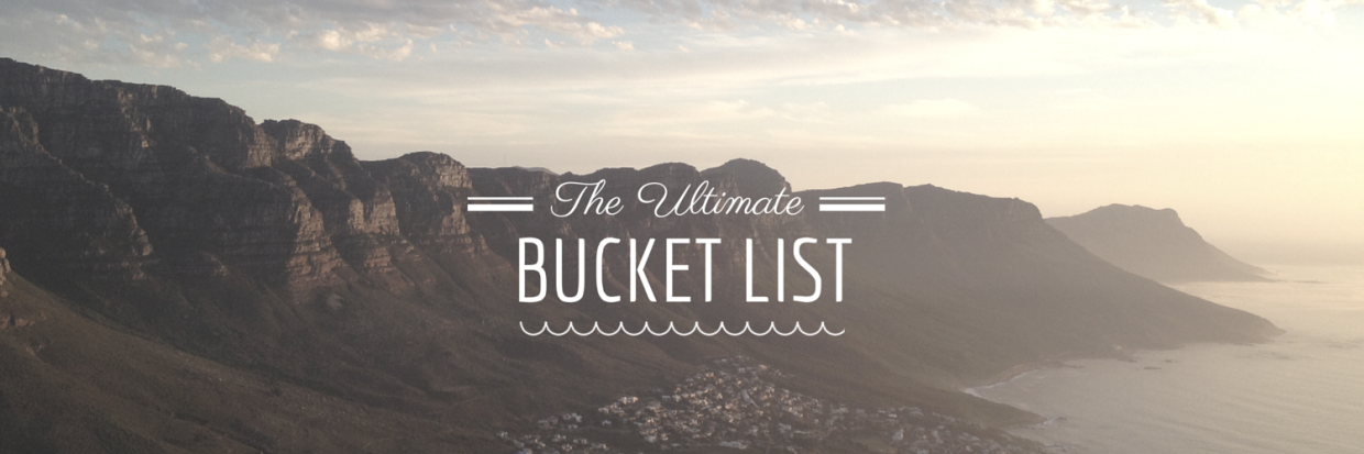 My 'before 30's bucket list!