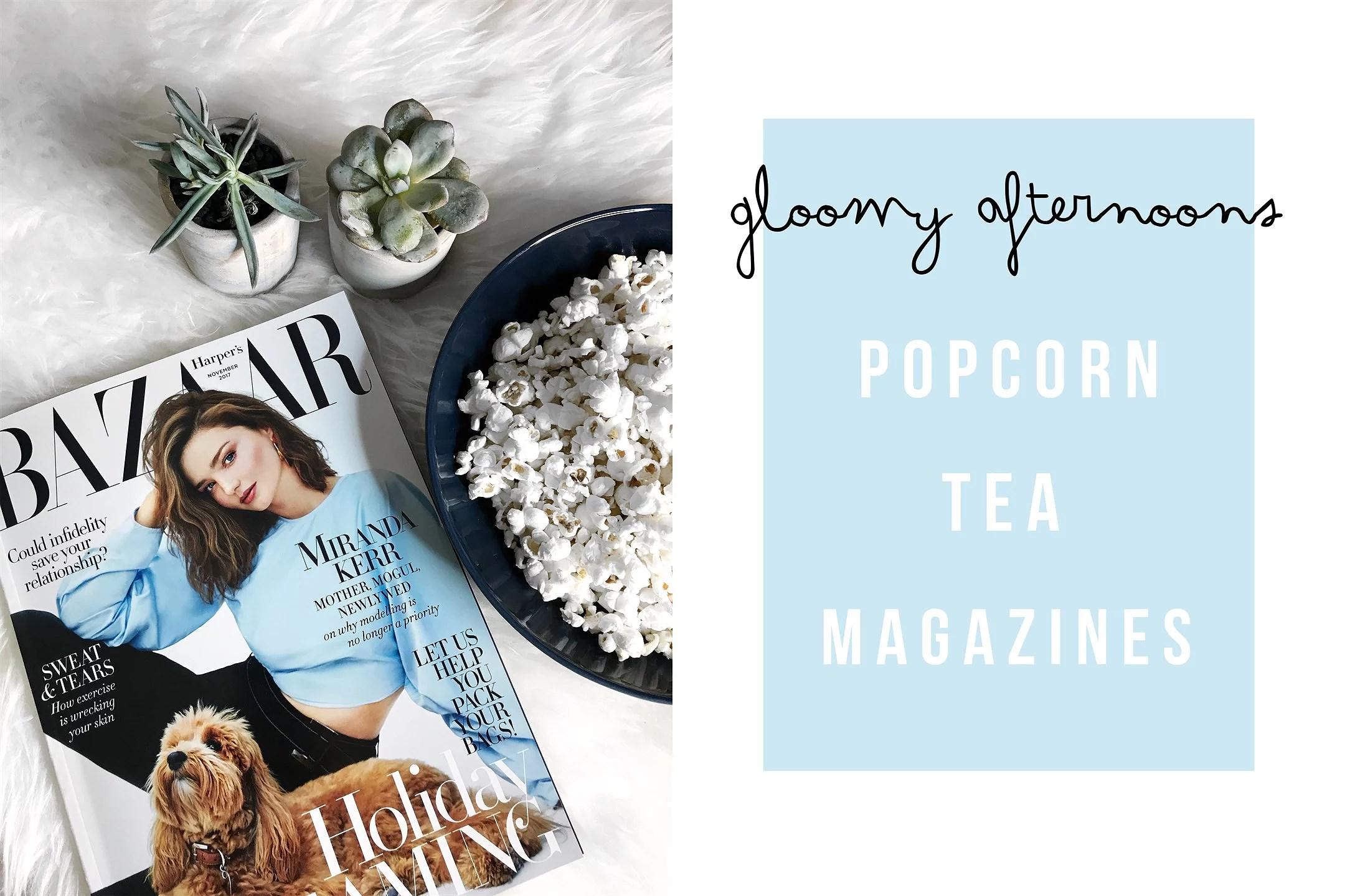 POPCORN, TEA & MAGAZINES