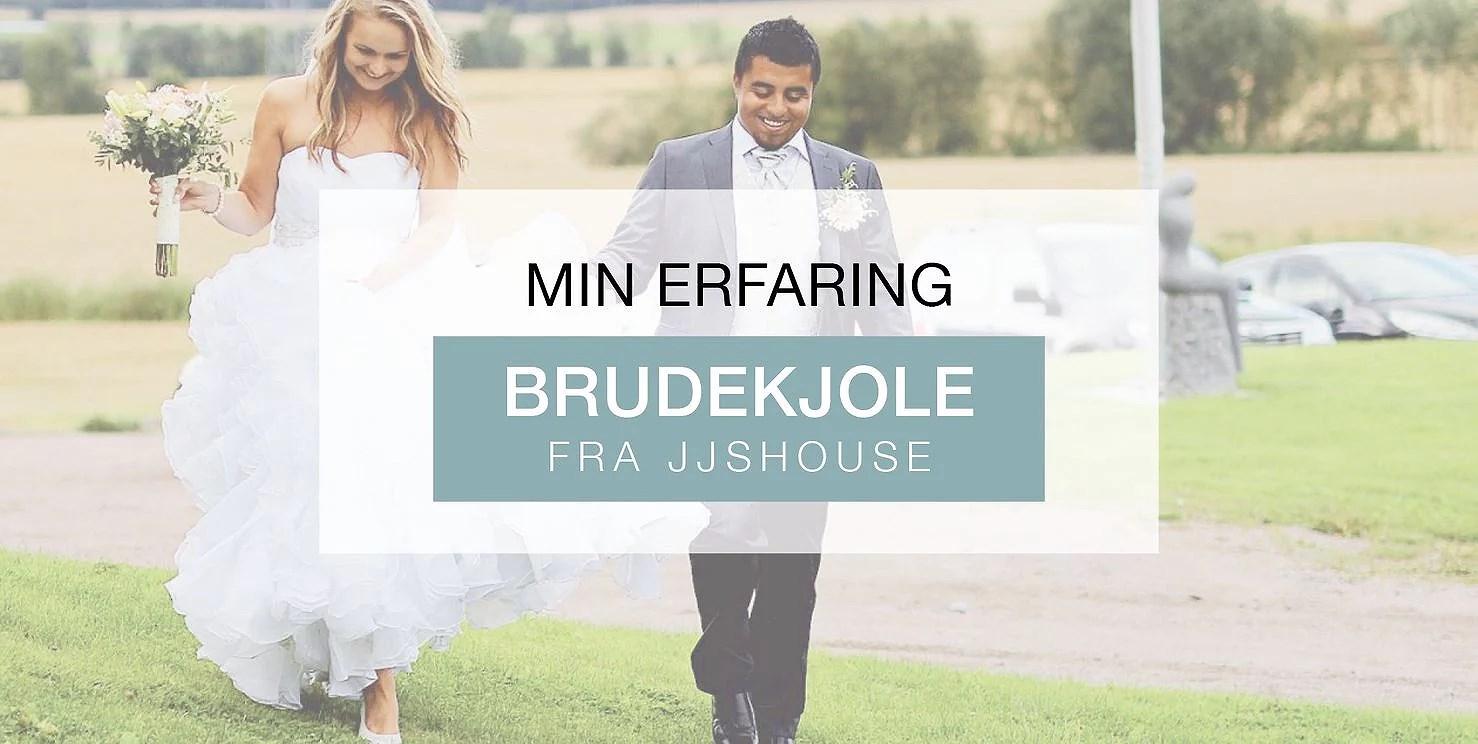 Min erfaring: Brudekjole fra JjsHouse