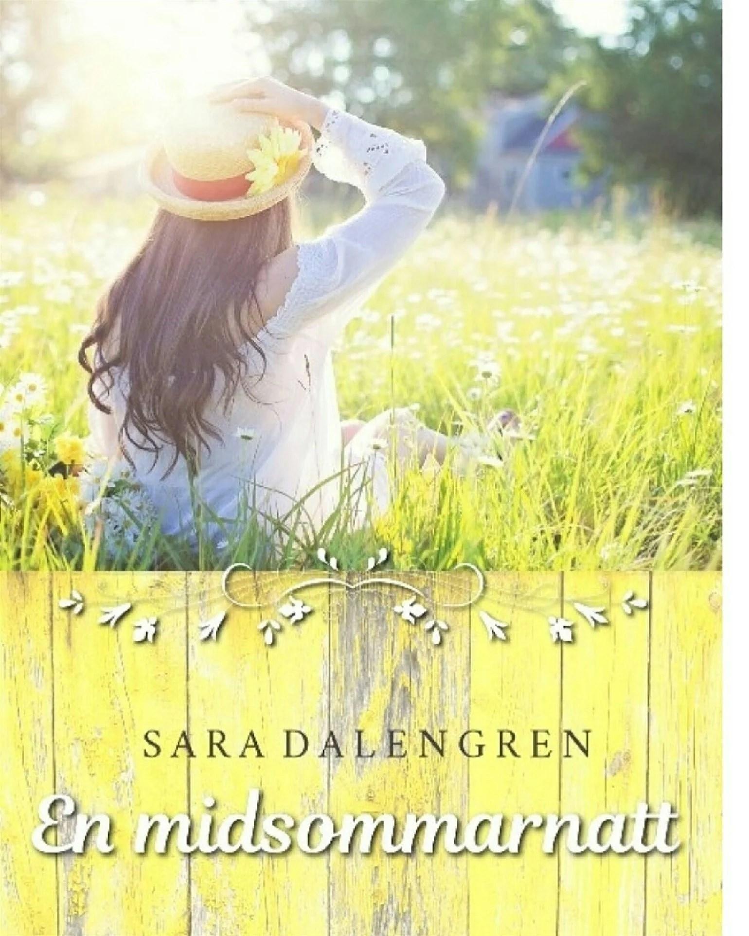 En midsommarnatt -Sara Dalengren
