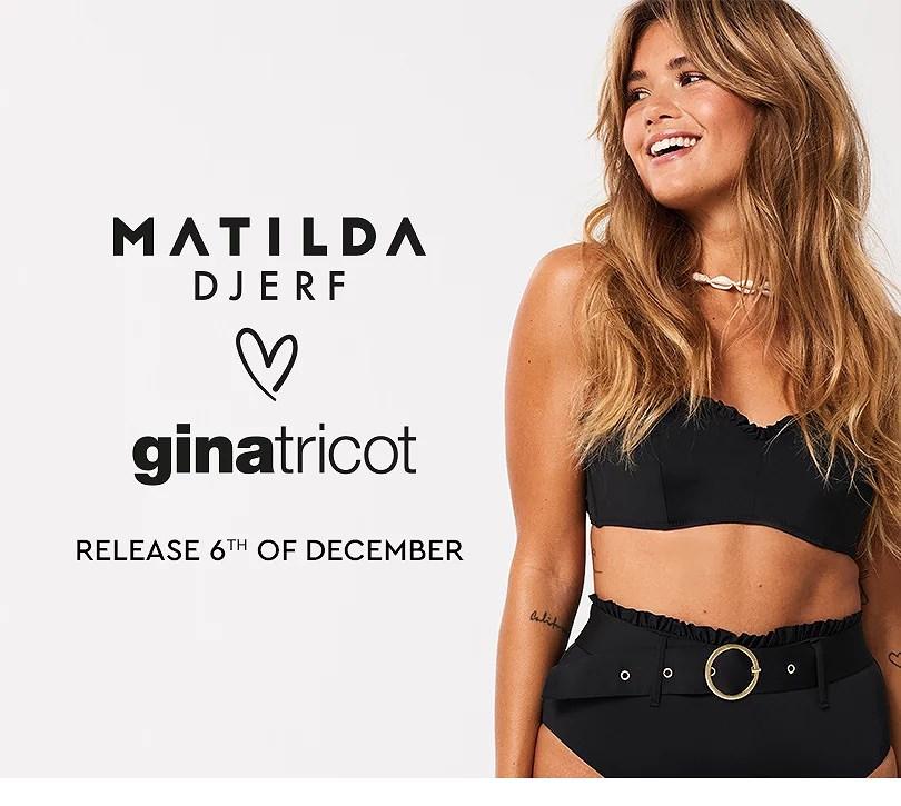MATILDA DJERF X GINA TRICOT
