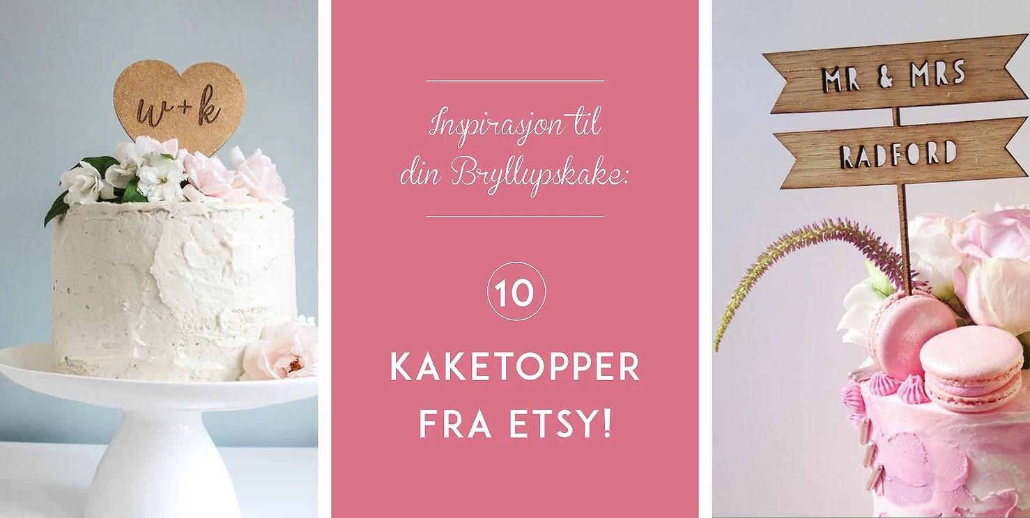 Inspirasjon til din Bryllupskake: 10 kaketopper fra Etsy!