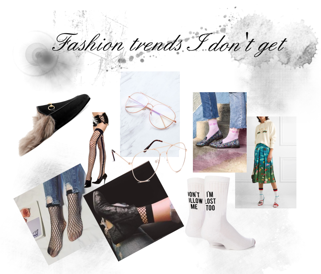 Fashion trends I don't get // Blogger version