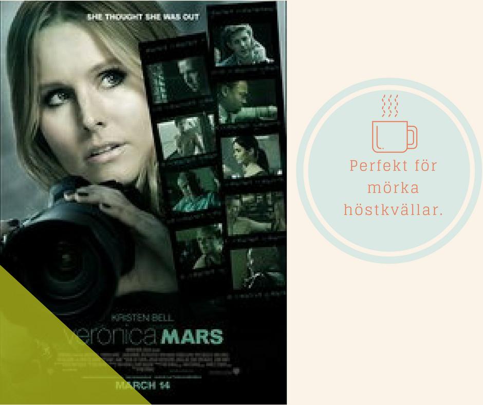 Perfekt för mörka höstkvällar - Veronica Mars - The movie