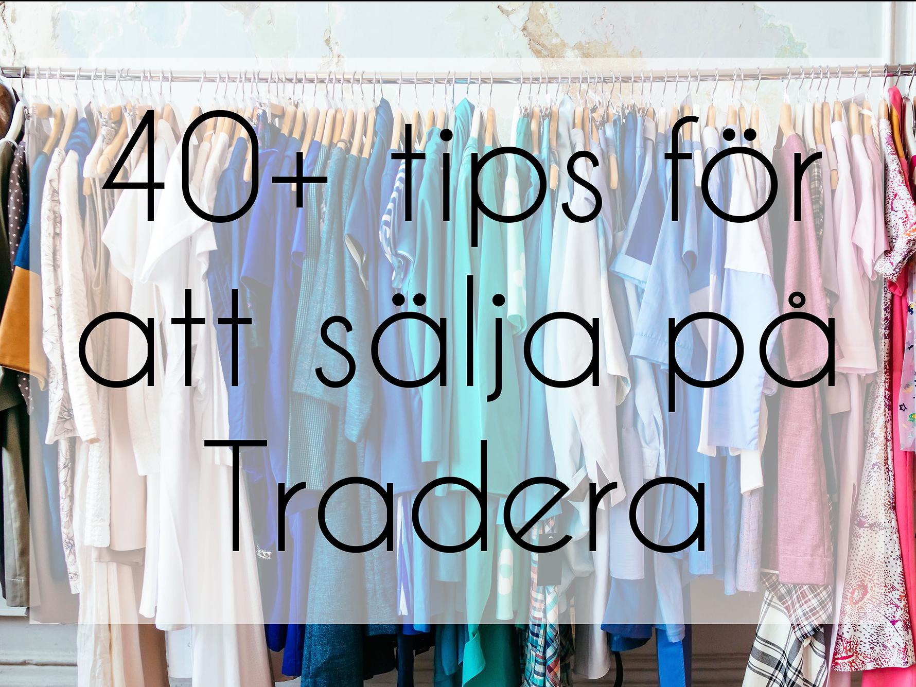 40+ tips för att sälja på Tradera!  98c4ba2a845cc