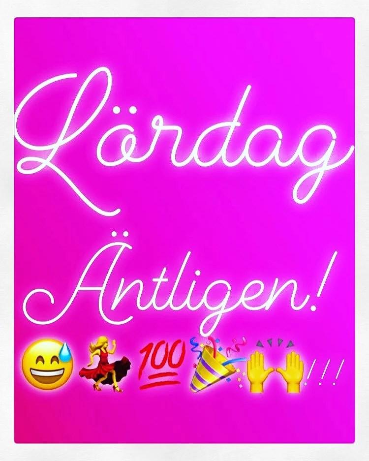 Stora Lördagen!!!!!🤗💃🎉💯🙌
