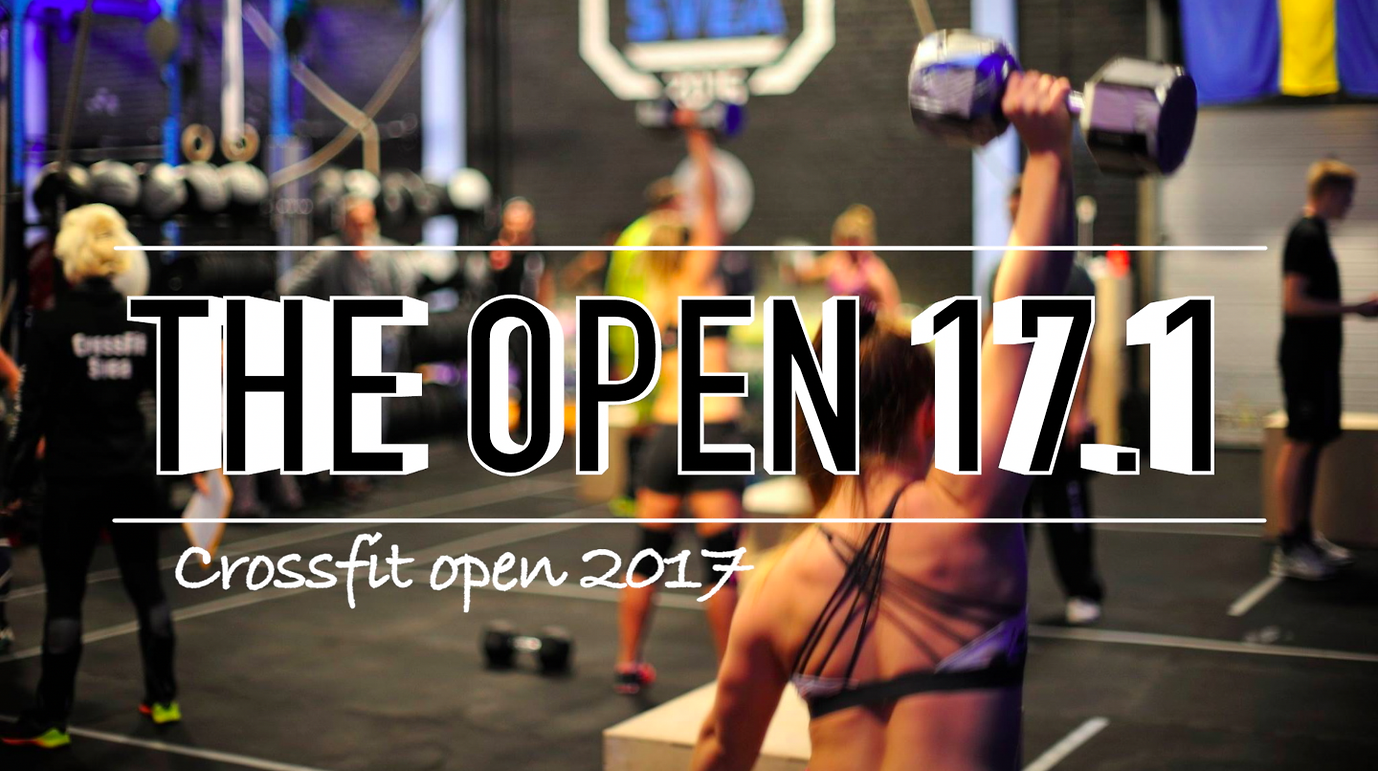 Crossfit Open 17.1 || GAMEPLAN, RESULTAT & TIPS
