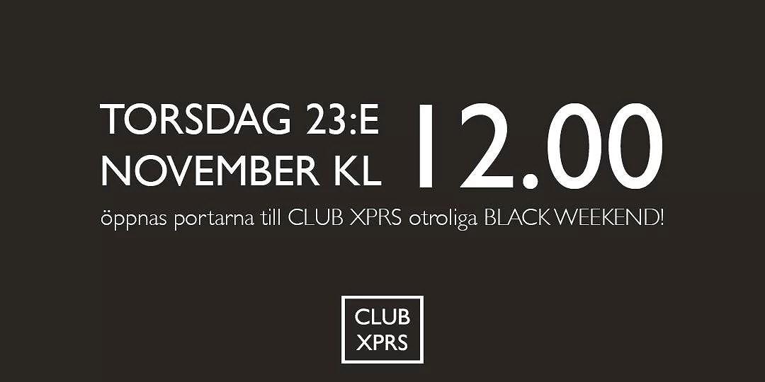 Black Weekend hos CLUB XPRS