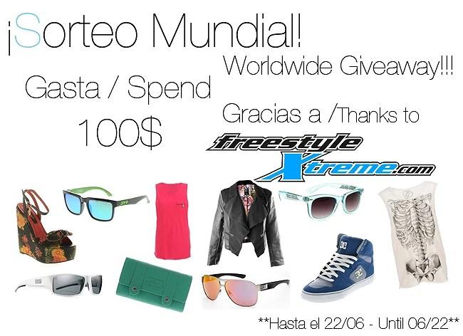 CERRADO - 100$ Free Style Xtreme Worldwide Giveaway!