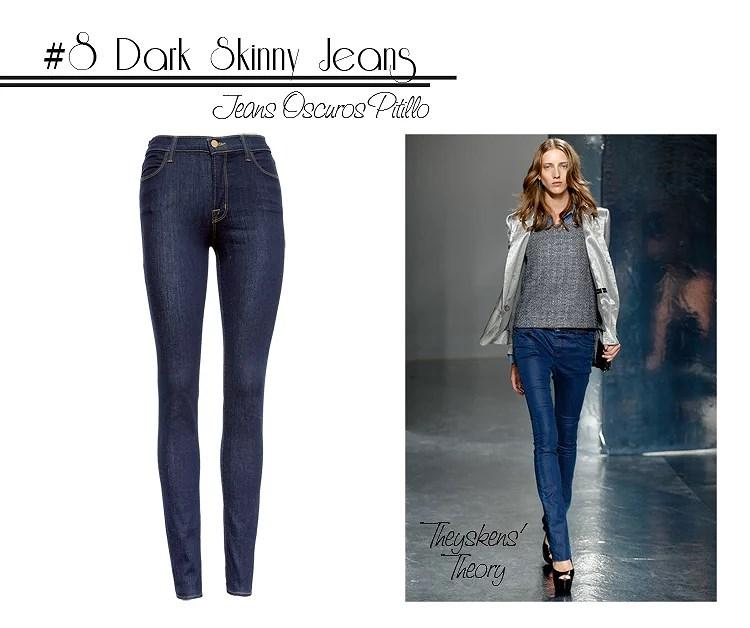 8 Skinny Jeans